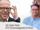 Stressmanagement für Eltern